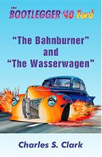 The Bahnburner and The Wasserwagen