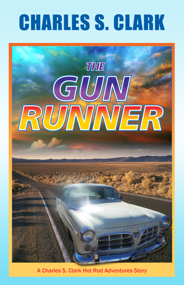 The Gun Runner by Charles S. Clark