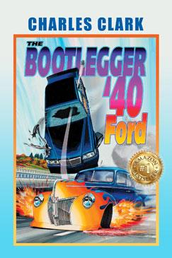 Bookcover: The Bootlegger '40 Ford